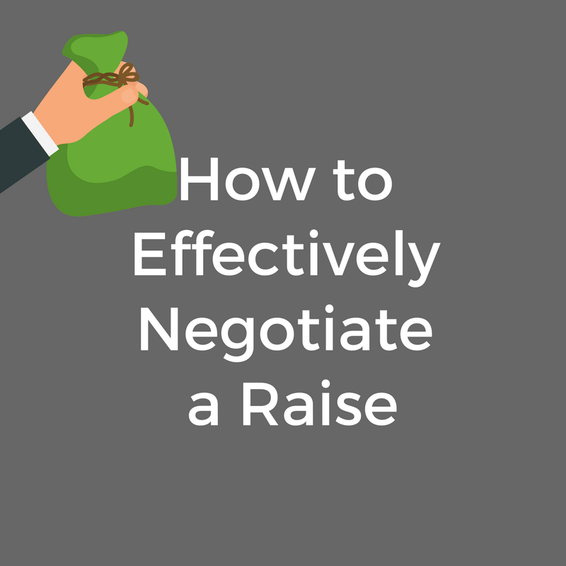 How To Effectively Negotiate A Raise