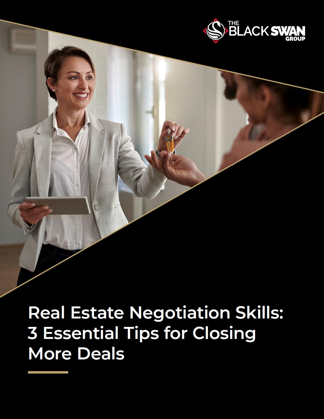Real Estate Negotiation Skills: 3 Essential Tips for Closing More Deals